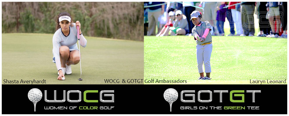 "WOCG "" GOTGT Golf Ambassadors Shasta Averyhardt and Lauryn Leonard"